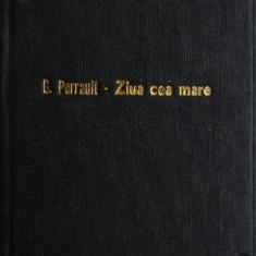 Ziua cea Mare 6 iunie 1944 - Gilles Perrault