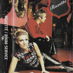 Caseta Roxette - Room Service, originala