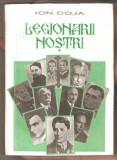 Legionarii nostri-Ion Coja
