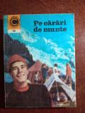 COLECȚIA CALEIDOSCOP - PE CĂRĂRI DE MUNTE