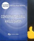 Conservatorismul anglo-saxon Adrian-Paul Iliescu