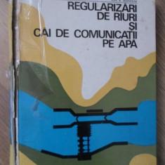 REGULARIZARI DE RAURI SI CAI DE COMUNICATII PE APA (COTOR UZAT, INTERIOR OK) - I