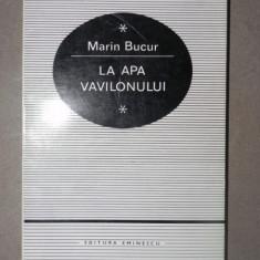 LA APA VAVILIONULUI-MARIN BUCUR
