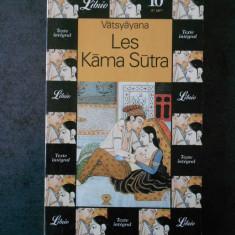 VATSYAYANA - LES KAMA SUTRA