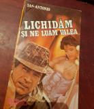 LICHIDAM SI NE LUAM VALEA SAN ANTONIO