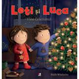 Leti si Luca. Vine Craciunul, Ruth Wielockx