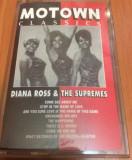DIANA ROSS And The Supremes - Motown Classics - Caseta Audio Originala - SUA