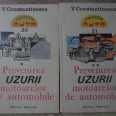 PREVENIREA UZURII MOTOARELOR DE AUTOMOBILE VOL.1-2 - V. CONSTANTINESCU