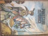 POVESTIRI ISTORICE  - DUMITRU ALMAS , ILUSTRATII VALENTIN TANASE  VOL 2, 1982