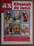Formula AS Almanah de Iarna Anul 1 Nr.1 Dec. 2006,Stare FOARTE BUNA,T.GRATUIT