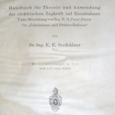 carte veche si foarte rara 1922 locomotive tramvaie etc 574pg marimea A4