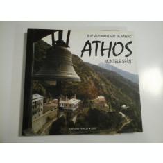 ILIE ALEXANDRU BUMBAC - ATHOS MUNTELE SFANT