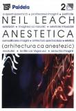 Anestetica - Arhitectura ca anestezic | Neil Leach, Paideia