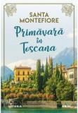 Primavara in toscana/Santa Montefiore