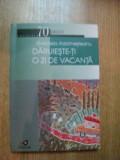 DARUIESTE-TI O ZI DE VACANTA - GABRIELA ADAMESTEANU