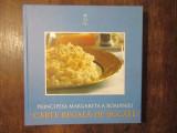 CARTE REGALA DE BUCATE- PRINCIPESA MARGARETA A ROMANIEI , 2010