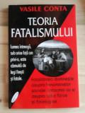 Teoria fatalismului- Vasile Conta