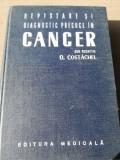 Depistare Si Diagnostic Precoce In Cancer - Redactia: O. Costachel