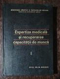 EXPERTIZA MEDICALA SI RECUPERAREA CAPACITATII DE MUNCA - DR.M.MAURERE