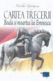 Nicolae georgescu cartea trecerii boala si moartea lui eminescu