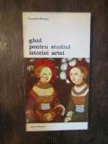 GHID PENTRU STUDIUL ISTORIEI ARTEI-CORRADO MALTESE