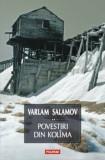 Povestiri din Kolima, Vol. 2/Varlam Salamov