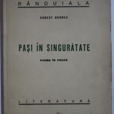PASI IN SINGURATATE de ERNEST BERNEA , 1940 DEDICATIE*