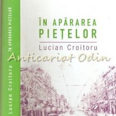 In Apararea Pietelor - Lucian Croitoru