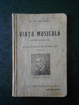 MIH. GR. POSLUSNICU - VIATA MUSICALA PENTRU CLASA A VI-A (1930) foto