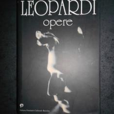 GIACOMO LEOPARDI - OPERE (1999, editie cartonata)