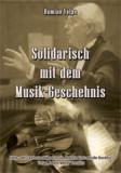 Solidarisch mit dem Musik-Geschehnis