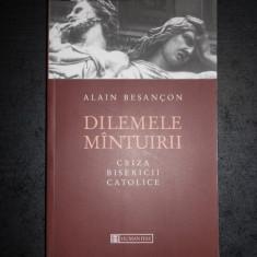 ALAIN BESANCON - DILEMELE MANTUIRII