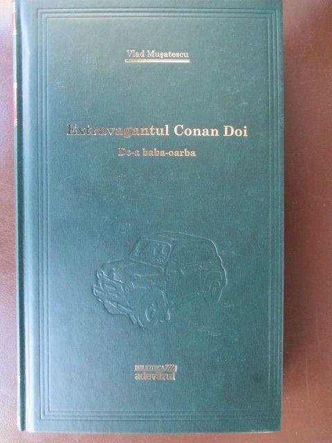 Extravagantul Conan Doi. De-a baba-oarba