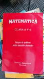 MATEMATICA CLASA A V A CULEGERE DE PROBLEME PENTRU MANUALELE ALTERNATIVE, Clasa 5