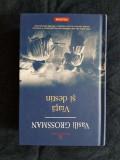 Viata si destin – Vasili  Grossman (ed. cartonata)