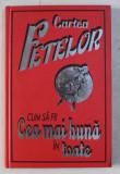 CARTEA FETELOR - CUM SA FII CEA MAI BUNA IN TOATE de JULIANA FOSTER , ILUSTRATII de AMANDA ENRIGHT , 2008
