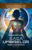 Saga Umbrelor. Umbra hegemonului, Vol. 2/Orson Scott Card