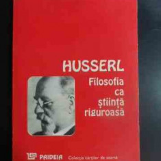 Filosofia Ca Stiinta Riguroasa - Husserl ,546232