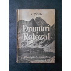 N. STOIA - DRUMURI IN RETEZAT (1949)