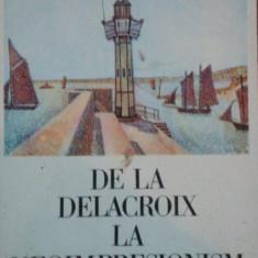 DE LA DELACROIX LA NEOIMPRESIONISM de PAUL SIGNAC