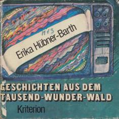 Hubner-Barth, E. - GESCHICHTEN AUS DEM TAUSEND-WUNDER-WALD, ed. Kriterion, 1983