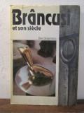 Brâncuși et son siecle - Dan Grigorescu