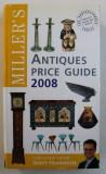 MILLER' S ANTIQUES PRICE GUIDE 2008 , consultant editor JONTY HEARNDEN , 2008