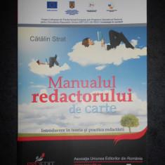 CATALIN STRAT - MANUALUL REDACTORULUI DE CARTE