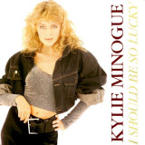Kylie Minogue - I Should Be So Lucky (1988, PWL) Disc vinil single 7""