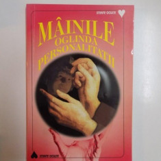 MAINILE , OGLINDA PERSONALITATII de CATHERINE D' AMECOURT , 1999