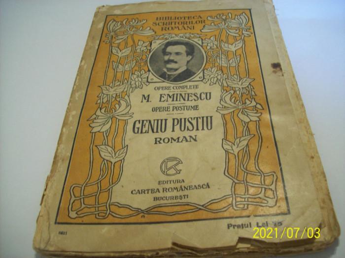 m. eminescu- opere postume- geniul pustiu- roman- editie veche