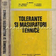 Tolerante Si Masuratori Tehnice - Dumitru Dragu, Gheorghe Badescu