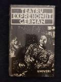 Teatru expresionist german – E. Barlach, R.J. Sorge, G. Kaiser, E. Toller, Polirom