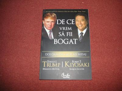 Donald Trump, R. Kiyosaki - De ce vrem să fii bogat foto